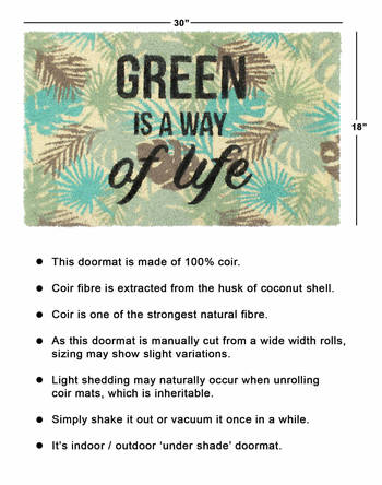 Green is a way of life